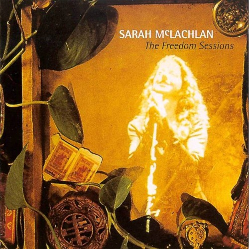 Sarah Mclachlan The Freedom Sessions 1176 Mlc4368878596 052013 F 500x500